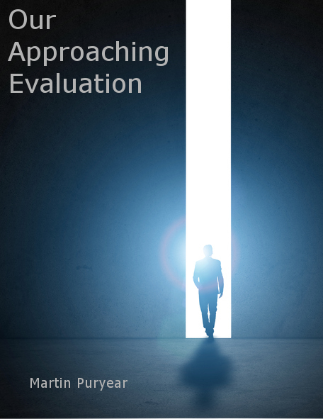 Our Approaching Evaluation