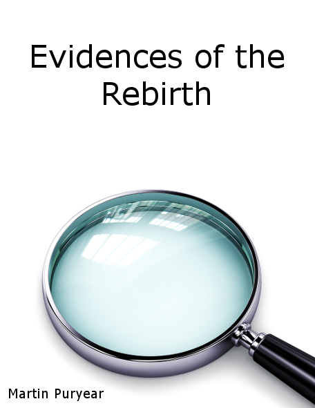 Evidences of the Rebirth